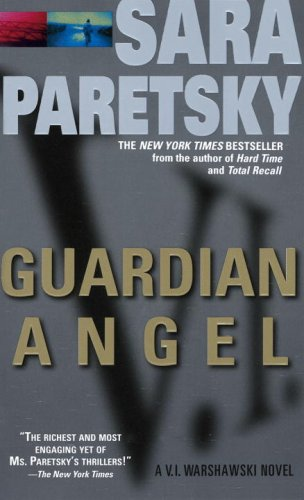 Guardian Angel: A V. I. Warshawski Novel (V.I. Warshawski Novels Book 7)