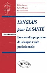 L'anglais pour la santé : Exercices d'appropriation de la langue à visée professionnelle
