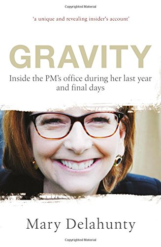 Gravity: Inside The PM's Office During Her Last Year And Final Days