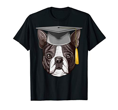 Boston Terrier Graduation Graduate Hat Boston Terrier T-Shirt
