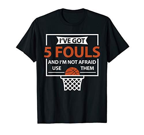 (Funny Basketball Player Shirt | 5 Fouls Tshirt Gift)