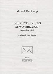 Deux interviews new-yorkaises