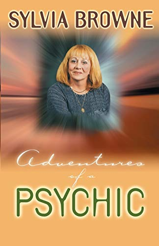 Adventures of a Psychic: A Fascinating and