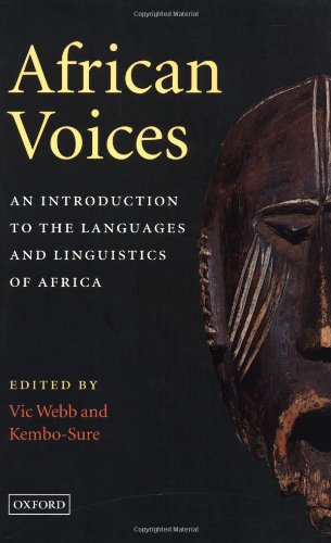 African Voices. An Introduction To The Languages And Linguistics Of Africa  An Introduction To The Languages And Linguistics Of Africa