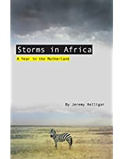 Storms in Africa: A Year in the Motherland
