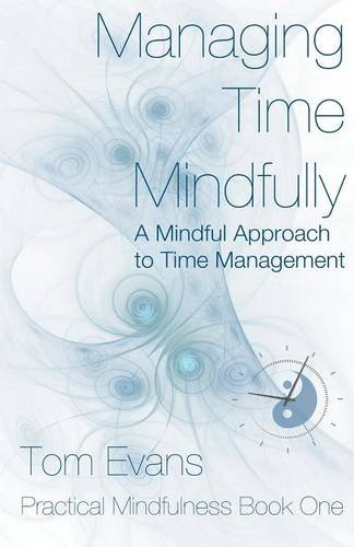 Managing Time Mindfully