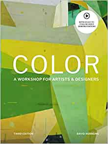 Color Third Edition: A workshop for artists and designers