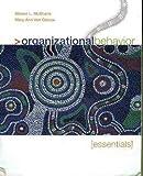 img - for Organizational Behavior: Essentials by Steven Lattimore McShane (2007-01-31) book / textbook / text book