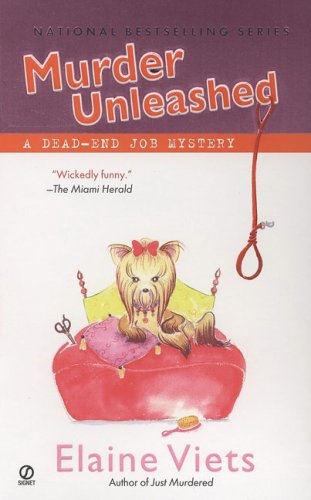 Murder Unleashed (Dead-End Job Mysteries, Book 5)