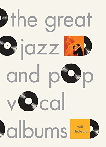 The Great Jazz and Pop Vocal Albums ()