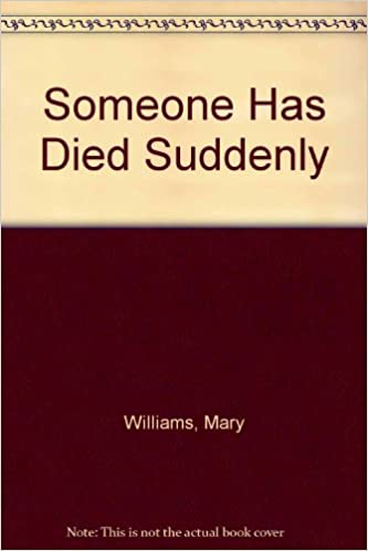 Book Someone Has Died Suddenly