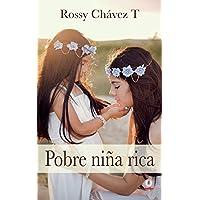 Pobre niña rica (Spanish Edition)