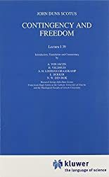 Contingency and Freedom: Lectura I 39 (The New Synthese Historical Library)