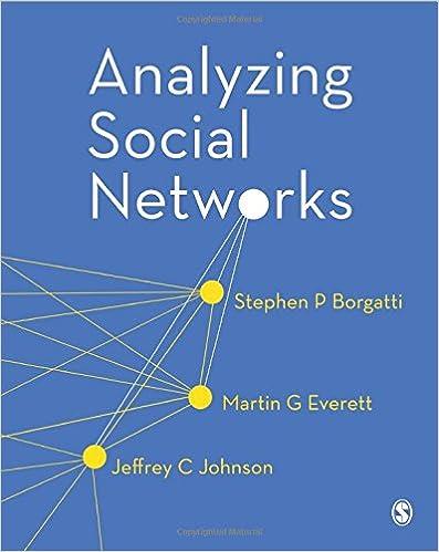 analyzing social networks stephen p borgatti martin g everett