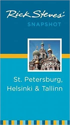 Book Rick Steves' Snapshot St. Petersburg, Helsinki & Tallinn by Rick Steves (2013-08-20)