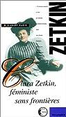 Clara Zetkin, féministe sans frontières par Badia