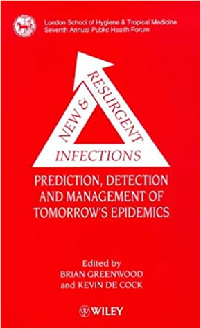 New & Resurgent Infections: Prediction, Detection and Management of
