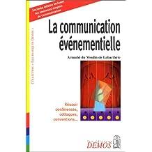 COMMUNICATION ÉVÉNEMENTIELLE (LA)