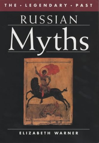 Download Russian Myths (The Legendary Past) pdf epub