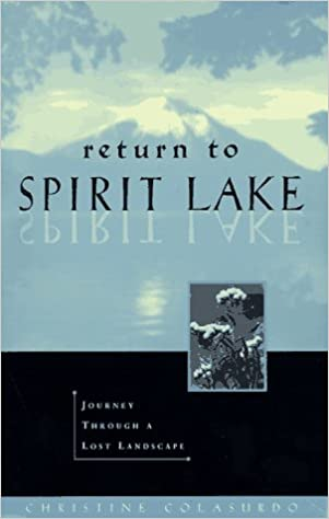Return to Spirit Lake: Journey Through a Lost Landscape
