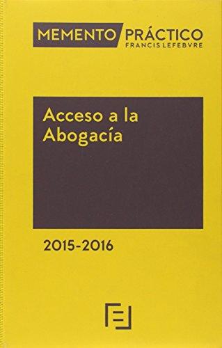 Memento Practico Acceso A La Abogacia. 2015-2015