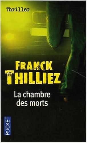 La Chambre Des Morts Franck Thilliez  Amazon Com Books