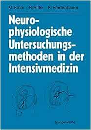 Neurophysiologische Untersuchungsmethoden in der Intensivmedizin