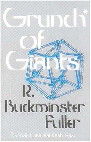 Grunch of Giants: R  Buckminster Fuller: 9780974060514: Amazon com