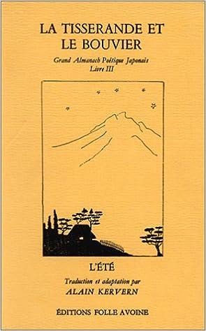 Grand almanach poétique japonais, Livre 3 : La Tisserande et le Bouvier