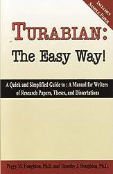 Turabian: The Easy Way! (For Turabian 7th edition)