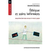 Éthique et soins infirmiers: Deuxième édition revue et mise à jour