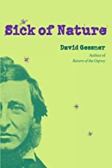 Sick of Nature Hardcover