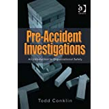 Pre-Accident Investigations: An Introduction to Organizational Safety