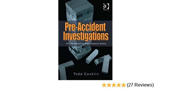 preaccident investigations an introduction to organizational safety