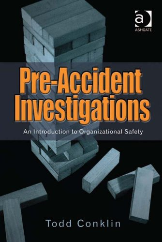 Pre-Accident Investigations: An Introduction to Organizational Safety Pdf