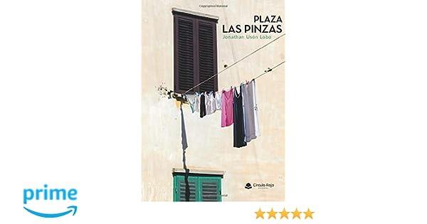 Plaza Las Pinzas: Amazon.es: Jonathan Usón: Libros