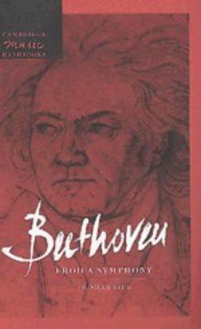 Beethoven: Eroica Symphony (Cambridge Music Handbooks) by Cambridge University Press