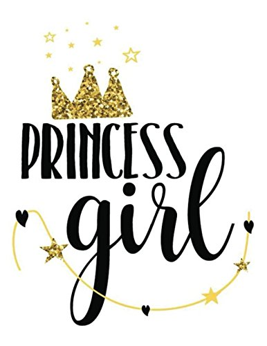 Download Princess Girl: Quote Cover Kids Large Ruled Notebook Lined Exercise Journal with 150 Pages To Write Draw Sketch For Boys Girls Teens And Student (Children's Collections) pdf epub