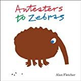 Anteaters to Zebras, Alan Fletcher, 1849760047