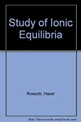 Study of Ionic Equilibria