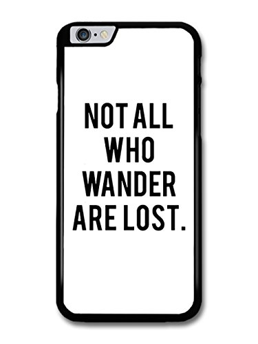 Not All Who Wander Are Lost Fantasy Film Book Quote coque pour iPhone 6 Plus 6S Plus