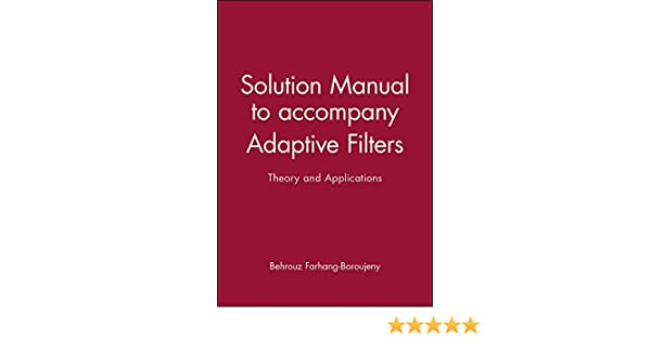 Ali sayed solution manual ebook statistical signal processing in engineering ebook by umberto spagnolini array solution manual to accompany adaptive filters theory and rh amazon com fandeluxe Gallery