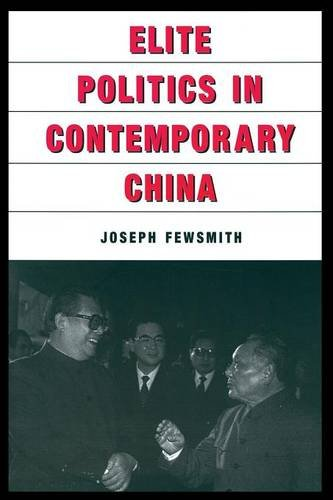 Elite Politics in Contemporary China (East Gate Book) ebook