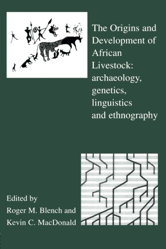 Book cover from The Origins and Development of African Livestock: Archaeology, Genetics, Linguistics and Ethnography by T. Lothrop Stoddard