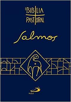 Salmos: Nova Bíblia Pastoral - Nova Edição Pastoral