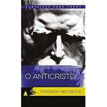 O Anticristo (Coleção Clássicos para Todos)