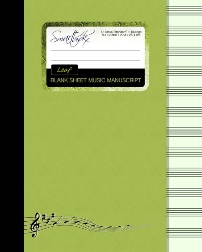 Blank Sheet Music: Music Manuscript Paper / Staff Paper / Musicians Notebook [ Book Bound (Perfect Binding) * 12 Stave * 100 pages * Large * Leaf ] (Composition Books - Music Manuscript Paper) Blank Sheet Music Manuscript