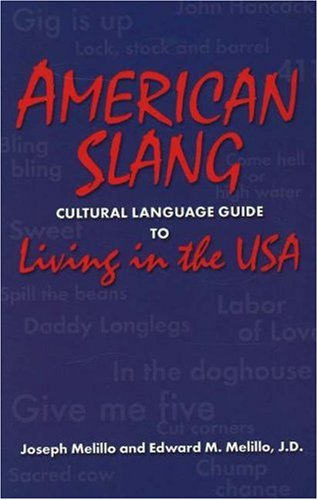 American Slang: Cultural Language Guide to Living in the USA