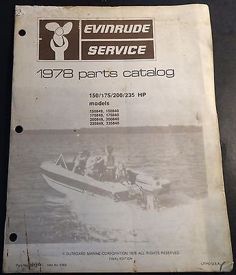1978 EVINRUDE OUTBOARD MOTOR 150, 175, 200, 225 HP PARTS MANUAL p/n 281214 (448)