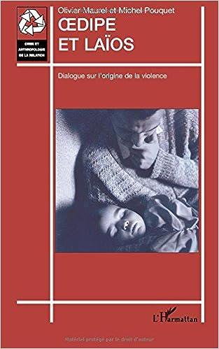 En ligne téléchargement Oedipe et Laïos : Dialogue sur l'origine de la violence pdf, epub ebook